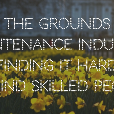 Why The Grounds Maintenance Industry is Finding it Harder To Find Skilled People