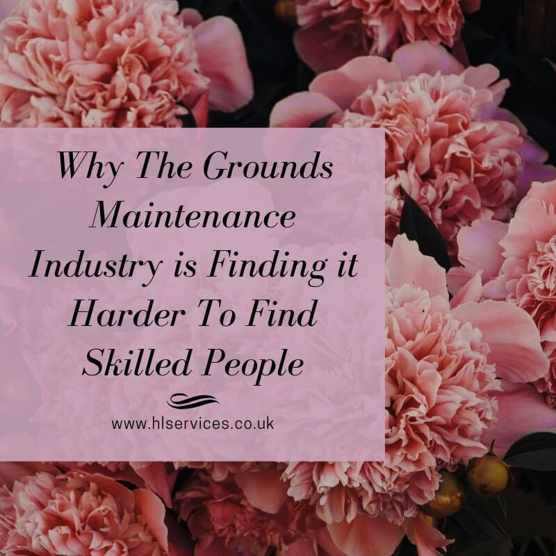 why the grounds maintenance industry is finding it harder to find skilled people banner